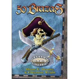 Savage Worlds: 50 brazas juego de rol