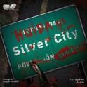 Huida de silver city reedición