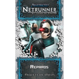 Android Netrunner LCG: Reparos