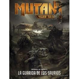 Mutant year zero: manual de zona 1 la guarida de los Saurios