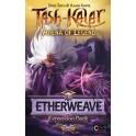Tash-Kalar: etherweave expansion deck - expansión juego de mesa