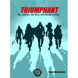 Triumphant: el juego de rol super heroico