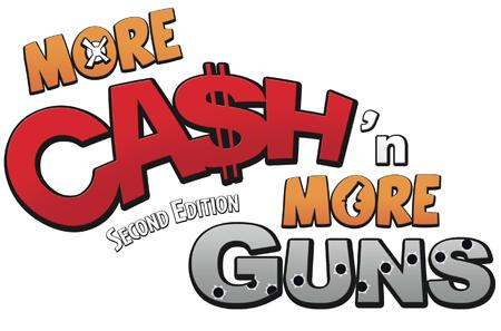 More Cash'n more Guns