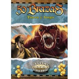 Savage Worlds 50 brazas: Tierra y Fuego - suplemento de rol