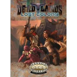 Savage Worlds: Deadlands. Colonia Perdida - suplemento de rol