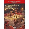 Clasicos del mazmorreo: the phlogiston books vol 3 el carnaval de las delicias terrenales