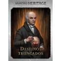 Vampiro la Mascarada Heritage: Expansion Destinos Truncados - expansión juego de mesa