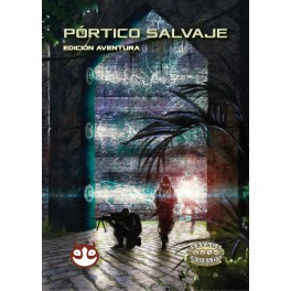 Savage Worlds Edicion aventura: Portico Salvaje - suplemento de rol