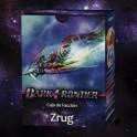 Dark Frontier: Caja de faccion Zrug