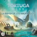 Tortuga 2199: La Bahia de los naufragios - expansión juego de mesa