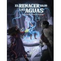 El resurgir del Dragon: El Renacer Bajo las Aguas - suplemento de rol