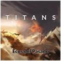 Titans: Echoes of the Past (castellano) - expansión juego de mesa