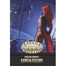 Savage Worlds: Guia de genero: ciencia ficcion - suplemento de rol