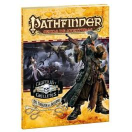 Pathfinder Calaveras y grilletes 6: del corazon del infierno
