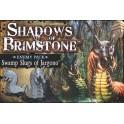 Shadows of Brimstone: Swamp Slugs of Jargono Exp.