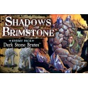 Shadows of Brimstone: Dark Stone Brutes Exp.