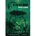 El fin del mundo: Invasion alienigena