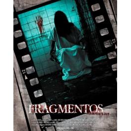 Fragmentos Director's cut