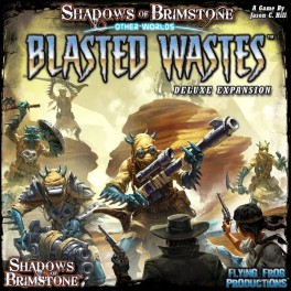 Shadows of Brimstone: Other Worlds Blasted Wastes
