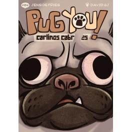Pug You. Carlinos cabrones - juego de cartas