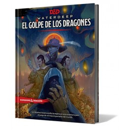Dungeons and Dragons: Waterdeep. El Golpe de los Dragones - suplemento de rol