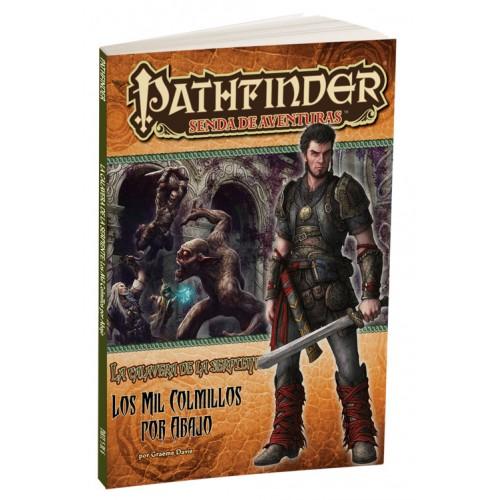 Pathfinder La Calavera de la Serpiente 5: Los mil colmillos por abajo