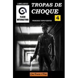 Tropas de Choque (Flash Interactivo 4) - libro juego