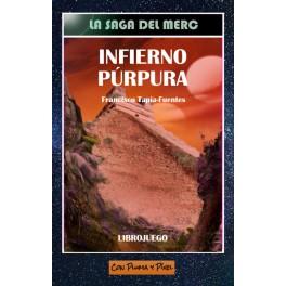 La Saga del Merc: Infierno Purpura -libro juego