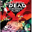 The Captain is Dead: Dangerous Planet - expansión juego de mesa