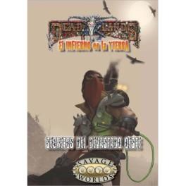 Savage Worlds: Deadlands. El infierno en la Tierra: Secretos del devastado Oeste - suplemento de rol
