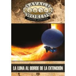 Savage Worlds Edicion aventura: la Luna al borde de la Extincion - suplemento de rol