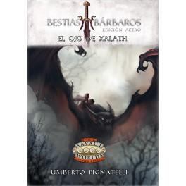 Savage Worlds: Bestias y Barbaros Edicion Acero. El Ojo de Xalath - suplemento de rol