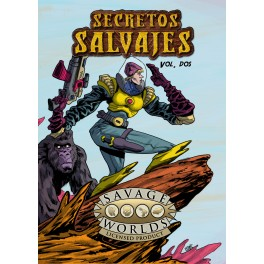 Savage Worlds: Secretos Salvajes Vol 2 - suplemento de rol
